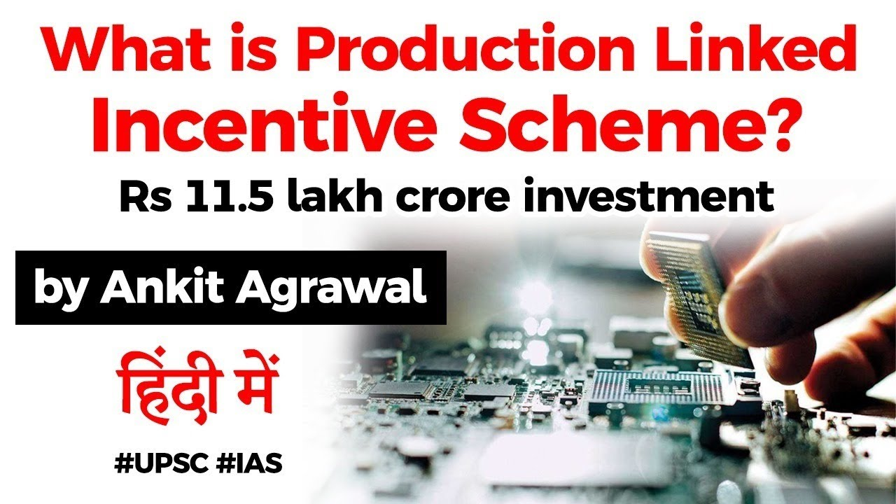 Download What is Production Linked Incentive Scheme? Role of PLI in Scale Electronics Manufacturing #UPSC