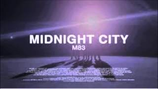M83 - Midnight city with lyrics