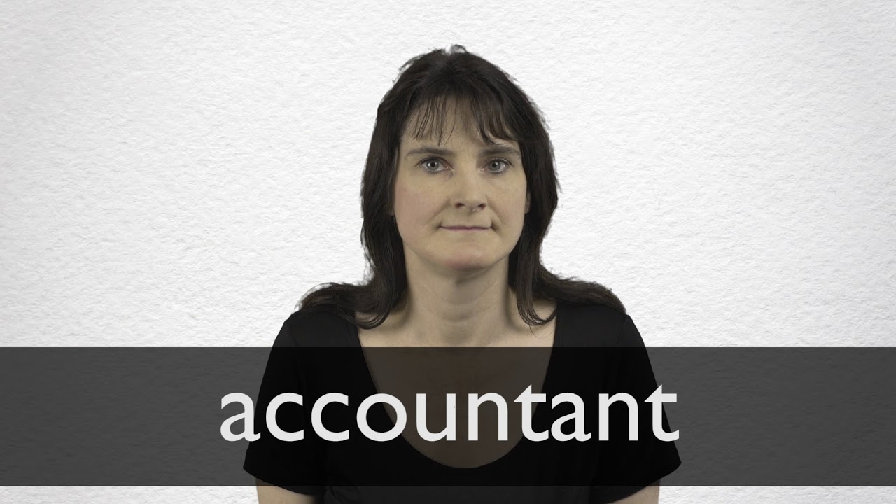 Accountant definition and meaning | Collins English Dictionary