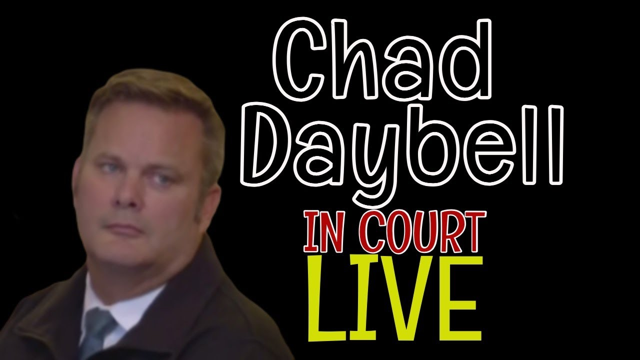 CHAD DAYBELL IN COURT FACING MORE CHARGES | LIVE HEARING