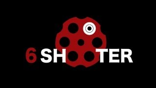 6 Shooter for Short Cuts to Hell - Horror Channel Competition