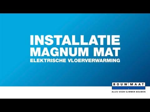 Bouwmaat legt uit! Installeer de Magnum mat elektrische ...