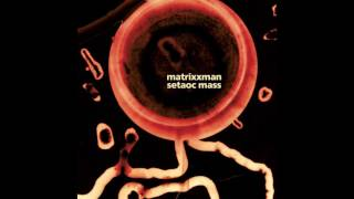 Matrixxman & Setaoc Mass - Pitch Black [FIGURE087]
