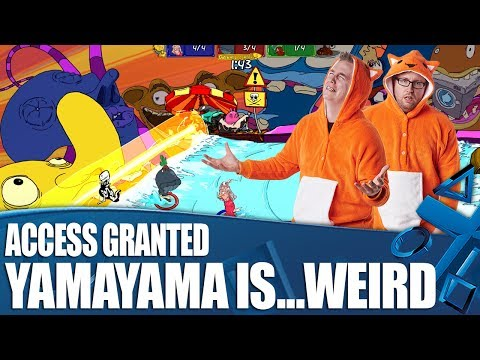 Access Granted - YamaYama is the weirdest game ever