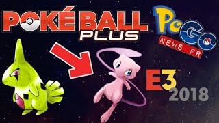 PoGo News FR - E3 Lets Go Évoli / Pikachu : Mew & Pokéball Plus - Shiny - Community Day Embrylex