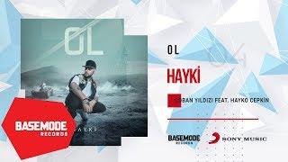 Hayki feat. Hayko Cepkin Çoban Yıldızı