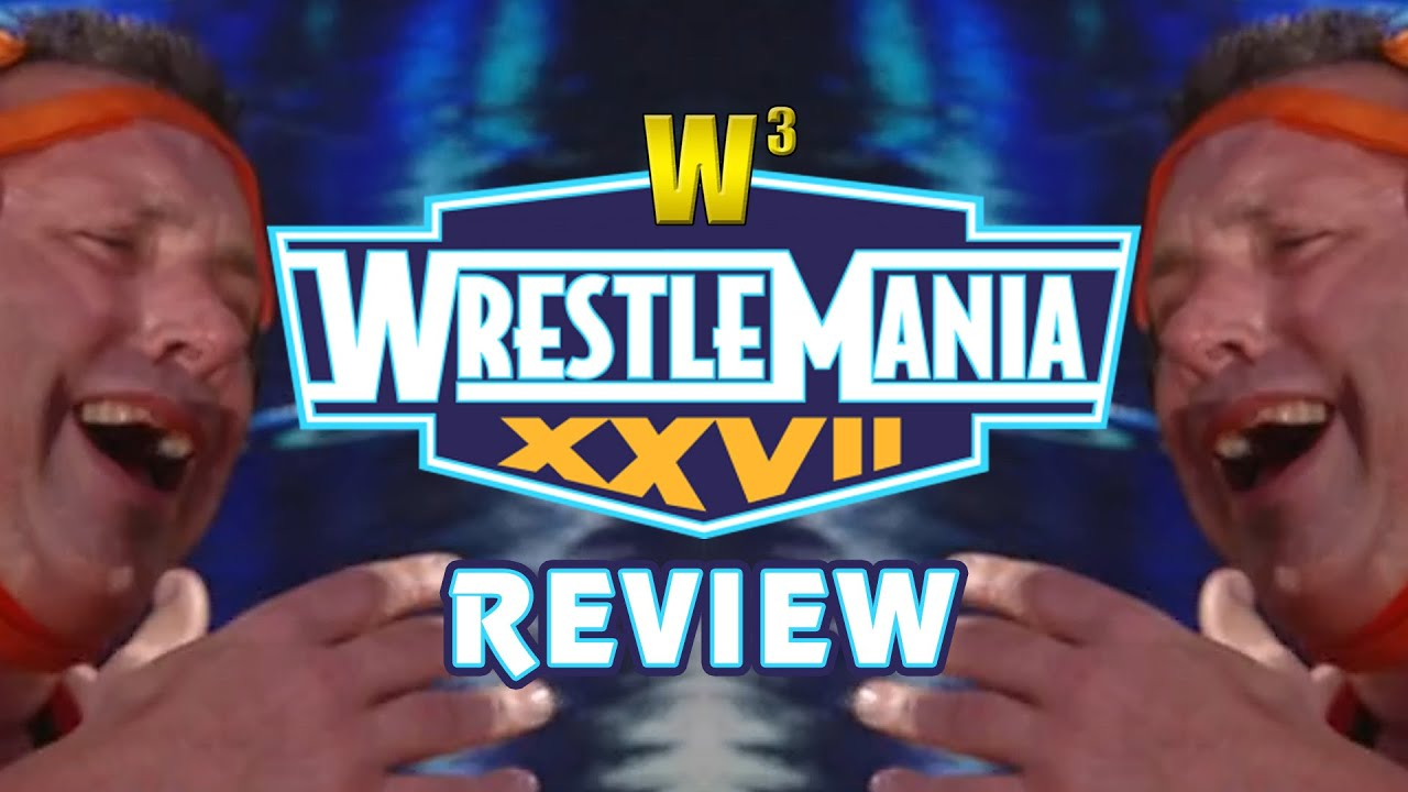 WWE Wrestlemania 27 Review | Wrestling With Wregret