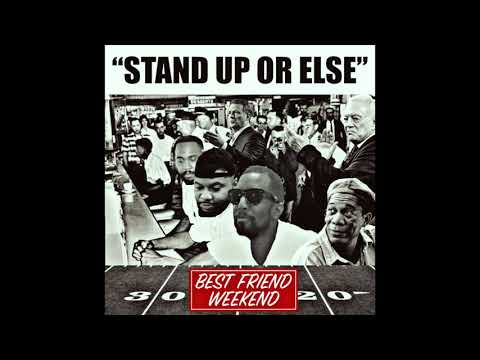 Stand Up Or Else