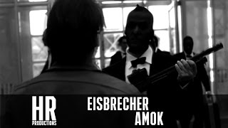 Eisbrecher - Amok Musikvideo by H.R Productions