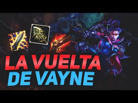 LA VUELTA DE VAYNE! | PARTIDA PERDIDA? | PARCHE 8.2 | LEAGUE OF LEGENDS thumbnail