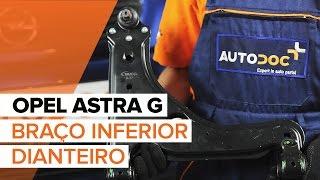 Como mudar Braço oscilante suspensão da roda OPEL ASTRA G Hatchback (F48_, F08_) - vídeo grátis online