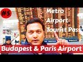 Budapest International Airport | ATM | Tourist Sim | Taxi & Metro | CDG Paris to Budapest Airport