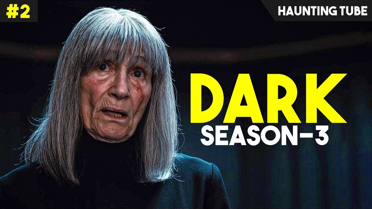 DARK - Season 3 (Episode 4,5 and 6) Explained | Haunting Tube