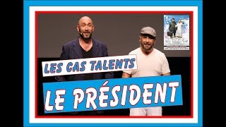 """Les cas talents  """" Et si c'était ça le paradis"""" extrait : Le président"""
