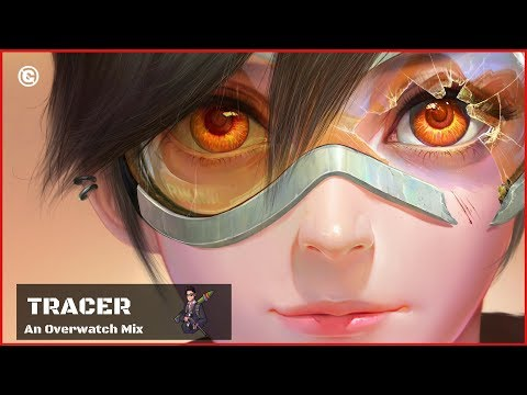 Music for Playing Tracer 🌀 Overwatch Mix 🌀 Playlist to play Tracer