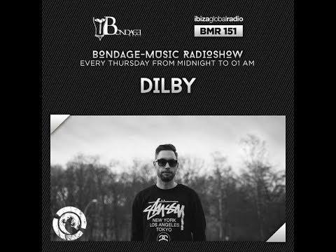 Bondage Music Radio - Edition 151 mixed by Dilby