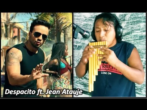 Luis Fonsi - Despacito ft. Daddy Yankee (Version Zampoña) Jean Atauje - Alexis