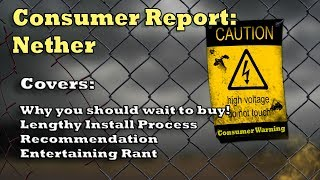 Nether: Consumer Report Warning (Scam?)