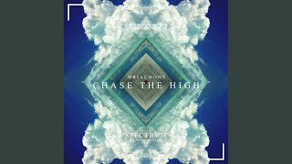 Chase The High (Extended Mix)