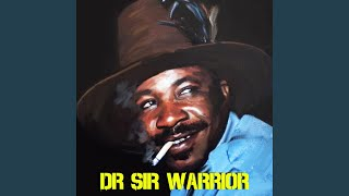 Dr Sir Warrior - Anyi Ga Ebi