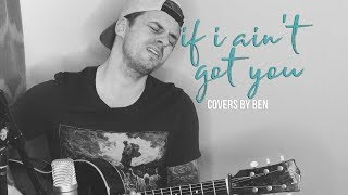 If I Ain't Got You - Ben Honeycutt - Alicia Keys Cover