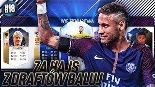 TESTUJE NOWĄ KARTĘ TOTGS NEYMARA!! - FIFA 18 ZA HAJS Z DRAFTÓW BALUJ [#18]