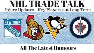 NHL Trade Talk Senators & Injury Updates