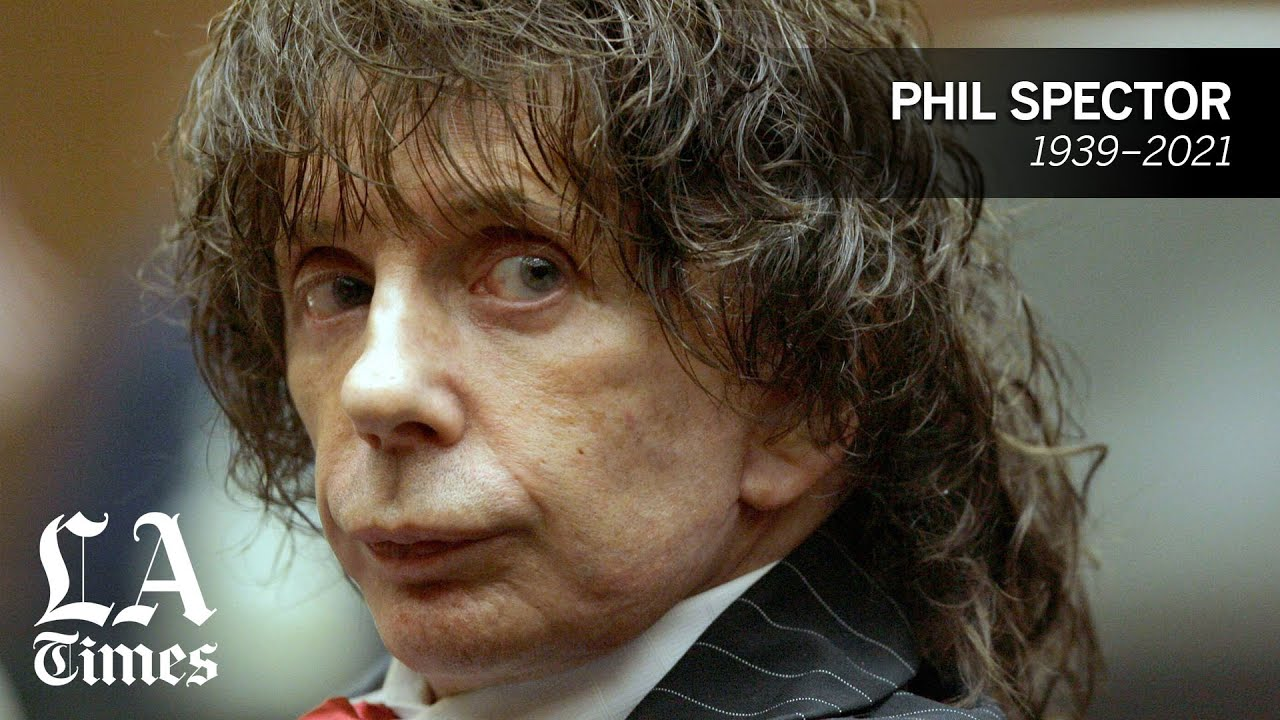 Visionary music producer and convicted murderer Phil Spector dies at 81