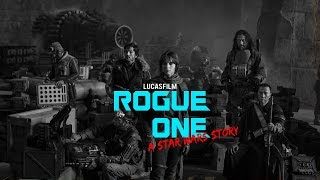Rogue One: A Star Wars Story (Guardians of the Galaxy Vol. 2 Style!)