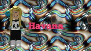 Havana: (Roblox music video)