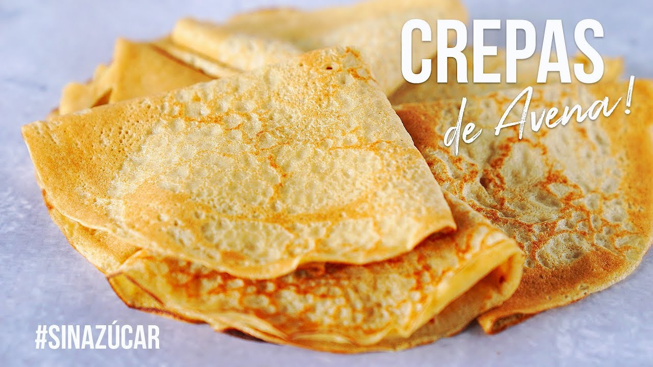 Crepas De Avena Perfectas Con 3 Ingredientes Auxy Youtube