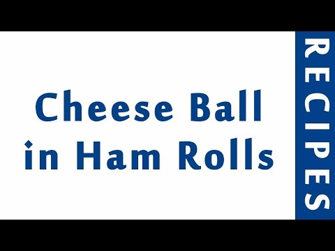 Cheese Ball In Ham Rolls | Easy Low Carb Recipes | DIET RECIPES | RECIPES LIBRARY
