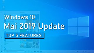 Windows 10 Mai 2019 Update: Top 5 Features von Windows 10 1903