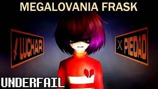 UNDERFAIL: Megalovania Frask (Song by: Luna)
