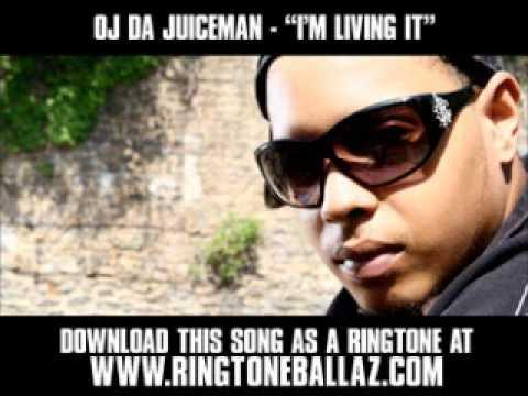 OJ Da Juiceman - I'm Living It [ New video + Download ]