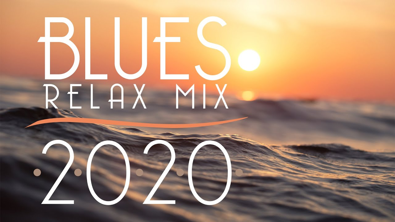 Download Blues Music Best Songs 2020 | Best of Modern Blues