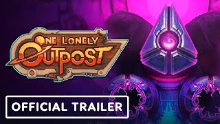 One Lonely Outpost - Official Early Access Trailer | E3 2021