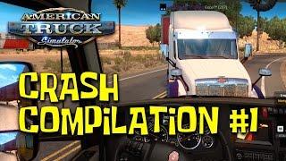 American Truck Simulator Crash Compilation #1