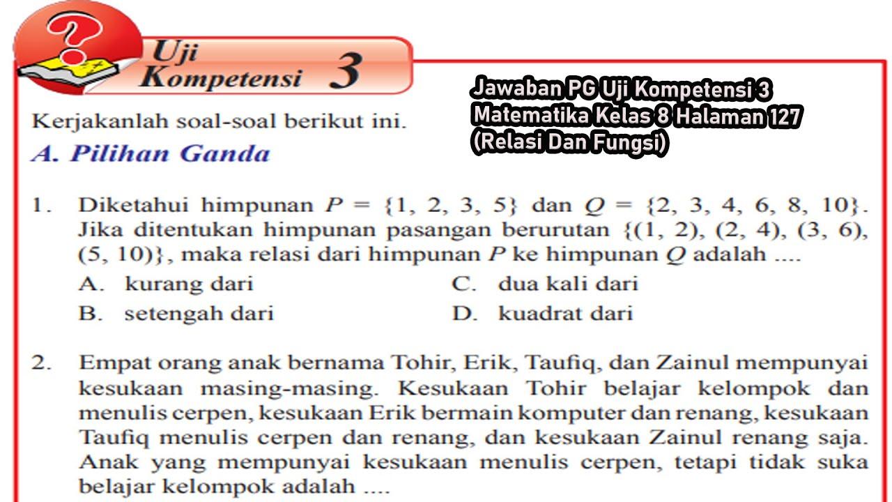 Jawaban Pg Uji Kompetensi 3 Matematika Kelas 8 Halaman 127 Relasi Dan Fungsi Youtube