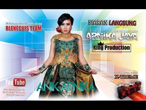 Live Arnika Jaya ( ANIK ARNIKA ) Di Tegalsari Tegal Jawa Tengah