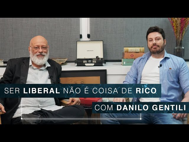 Ser liberal não é coisa de rico | Danilo Gentili