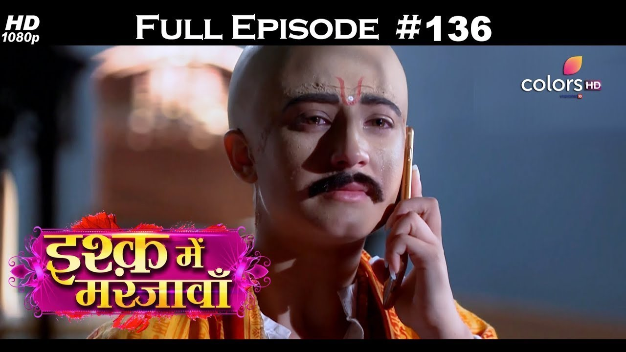 Ishq Mein Marjawan - Full Episode 136 - With English Subtitles