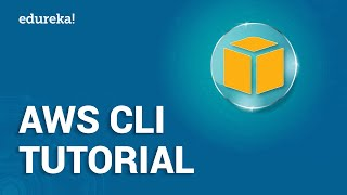 AWS CLI Tutorial | Introduction To AWS Command Line Interface | AWS Training | Edureka