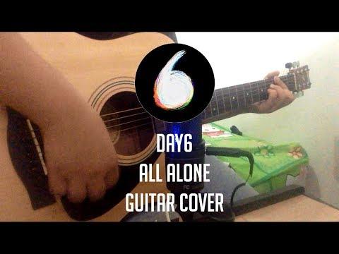DAY6 (데이식스) - All Alone (혼자야) Guitar Cover