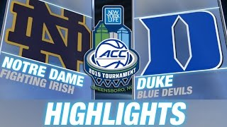 Notre Dame vs Duke | 2015 ACC Men