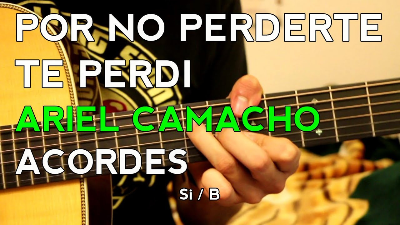 ... Por No Perderte Te Perdi - Tutorial - ACORDES - Como tocar en Guitarra