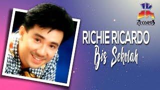 Richie Ricardo - Bis Sekolah