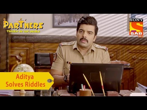 Your Favorite Character | Aditya Solves Riddles | Partners Trouble Ho Gayi Double