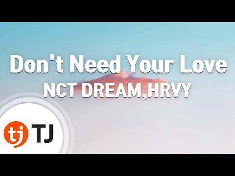 [TJ노래방] Don't Need Your Love - NCT DREAM,HRVY / TJ Karaoke