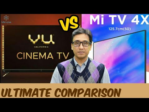 "VU CINEMA TV 50"" vs MI TV 4X 50"" ULTIMATE COMPARISON🔥🔥🔥 WHICH ONE IS BETTER?? TechTalk 42"